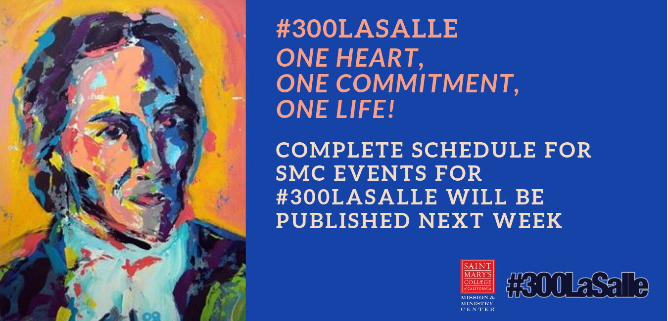 Complete Schedule of SMC Events for #300Lasalle will be Published Next Week