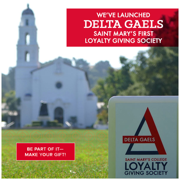 We've launched Delta Gaels, Saint Mary's first loyal giving society. Be part of it—make your gift!