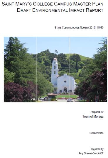 The EIR for Saint Marys Campus Master Plan is available on-line