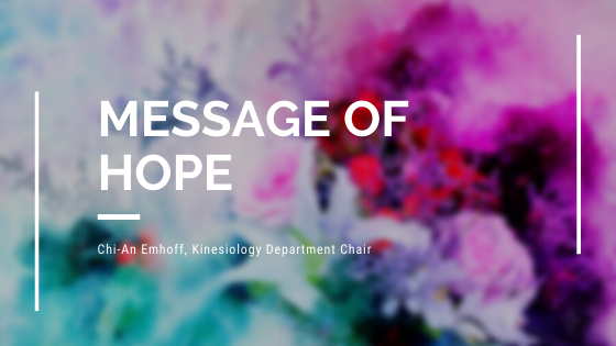 message of hope from kinesiology department chair