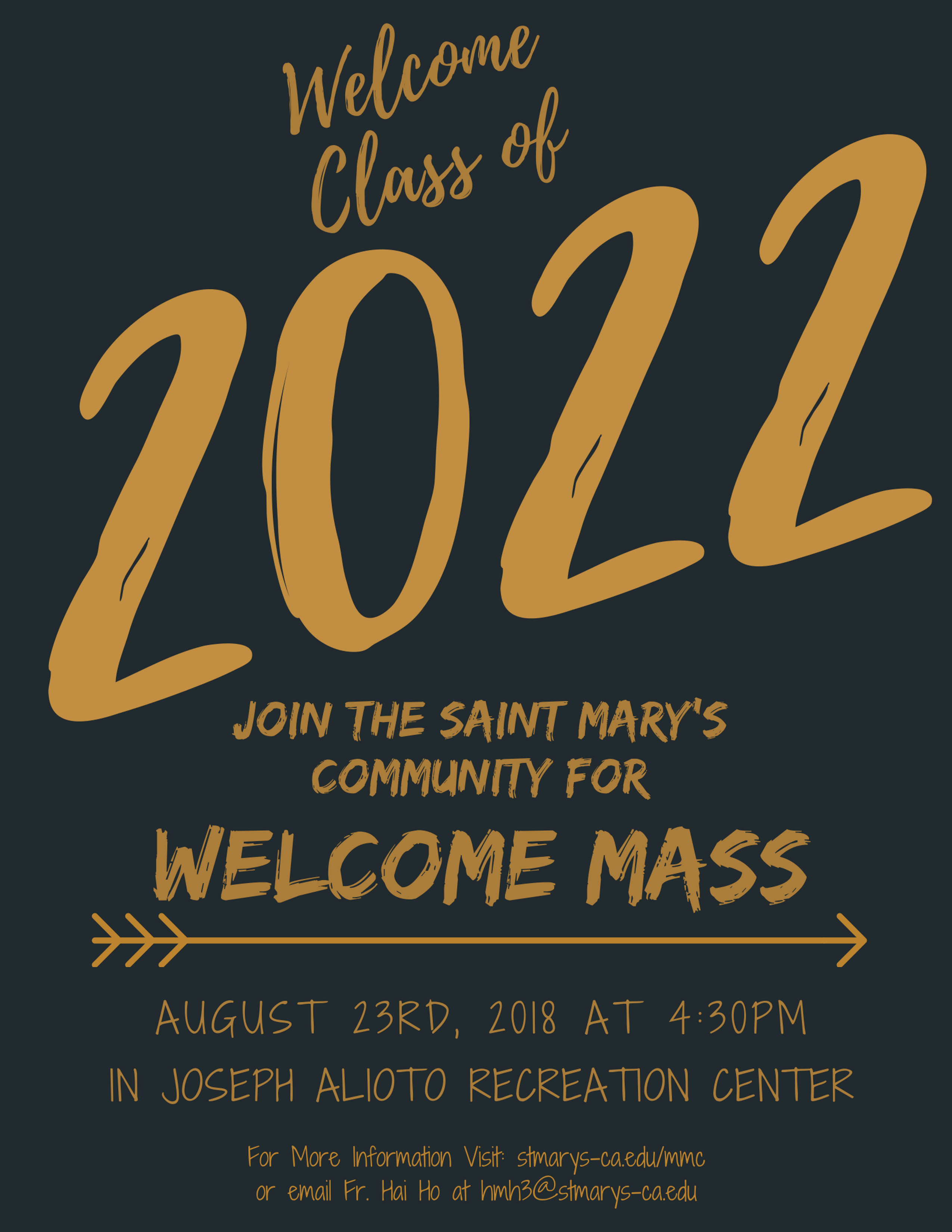 2018 Welcome Mass! August 23rd, 2018 at 4:30pm in the Joseph L. Alioto Recreation Center