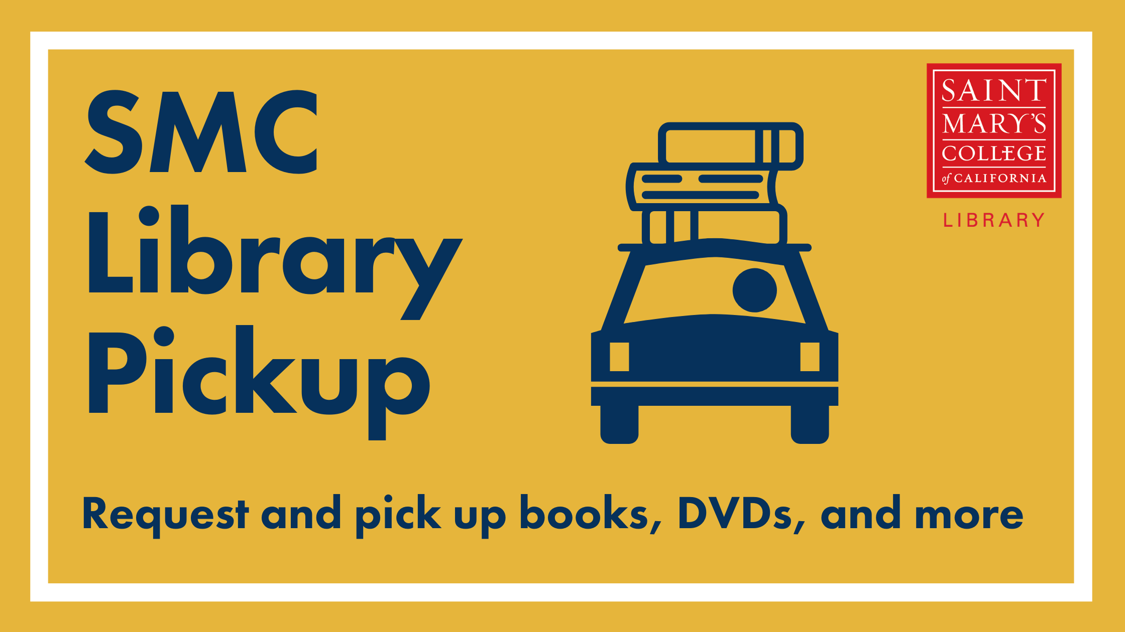 SMC Library Pickup: Request and pick up books, DVDs, and more