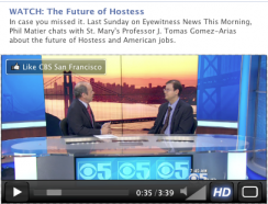 CBS-5 TV's Phil Matier talks with SEBA's Tomas Gomez-Arias about the demise of Twinkies maker Hostess Brands, Inc.