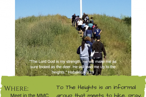 "white text on top of photo of students and the chaplain walking up to the cross: To the Heights, finding God in nature ""The Lord God is my strength. He will make me as sure footed as the deer. He will lead me up to the heights."" Habakkuk 3:19