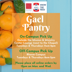 Image for GaelPantry On Campus Order Pick Up Hours