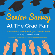 Image for Senior Survey at the Grad Fair!
