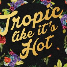 Image for Tropic like it's Hot!