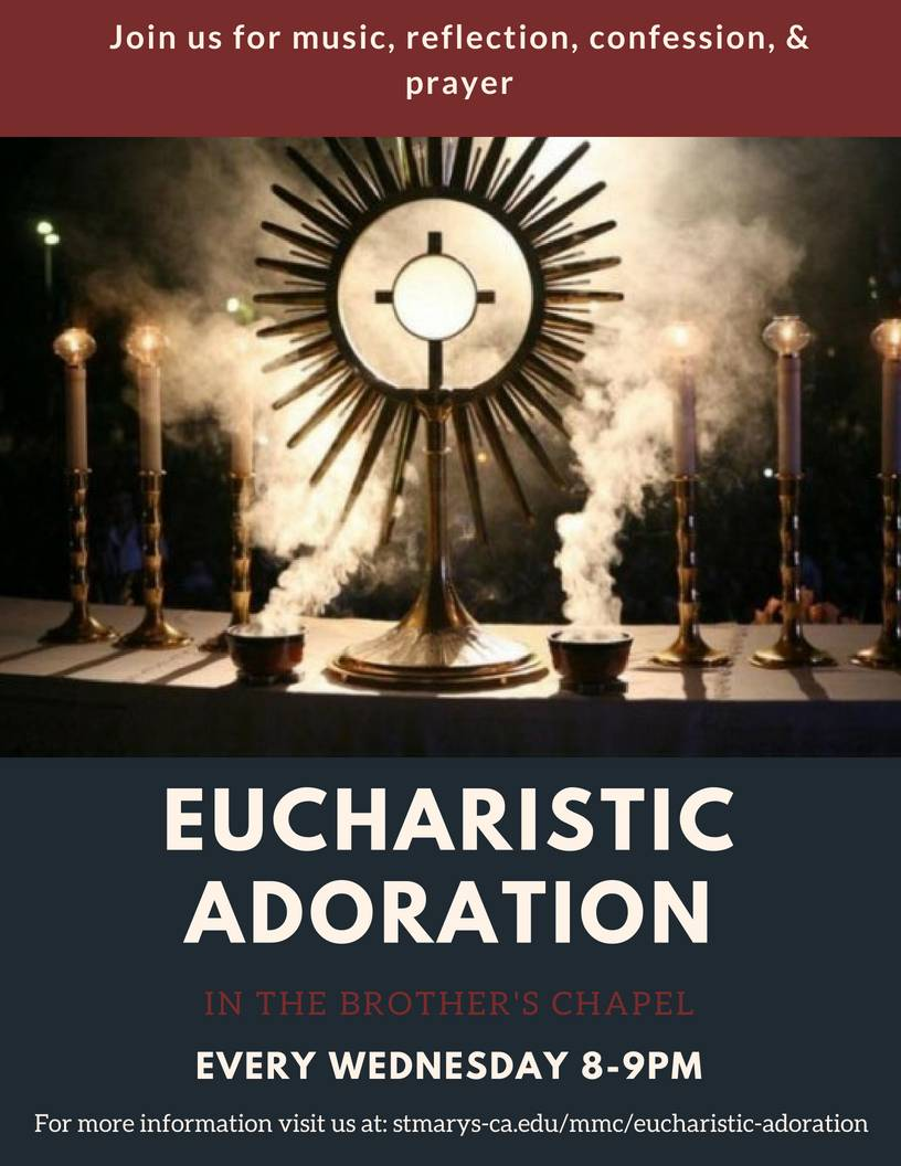Background: Eucharist displayed in monstrance Text: Eucharistic Adoration on Wednesdays, 8:30pm-9:30pm in the Chapel. Come for prayer, worship music, and quiet reflection. Confession also available!