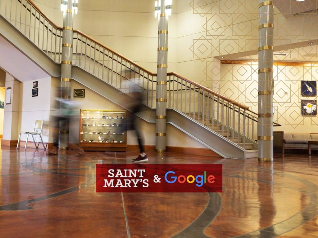 Saint Mary's officially named a Google recruiting college.