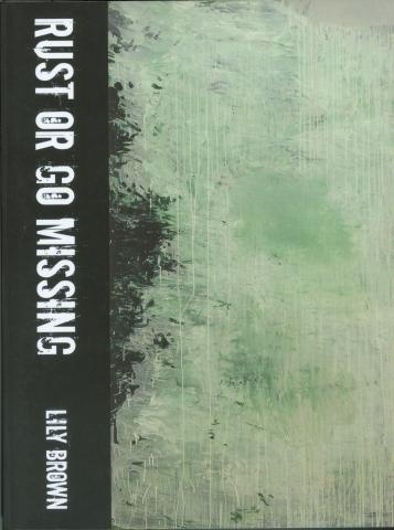 RUST OR GO MISSING BY LILY BROWN