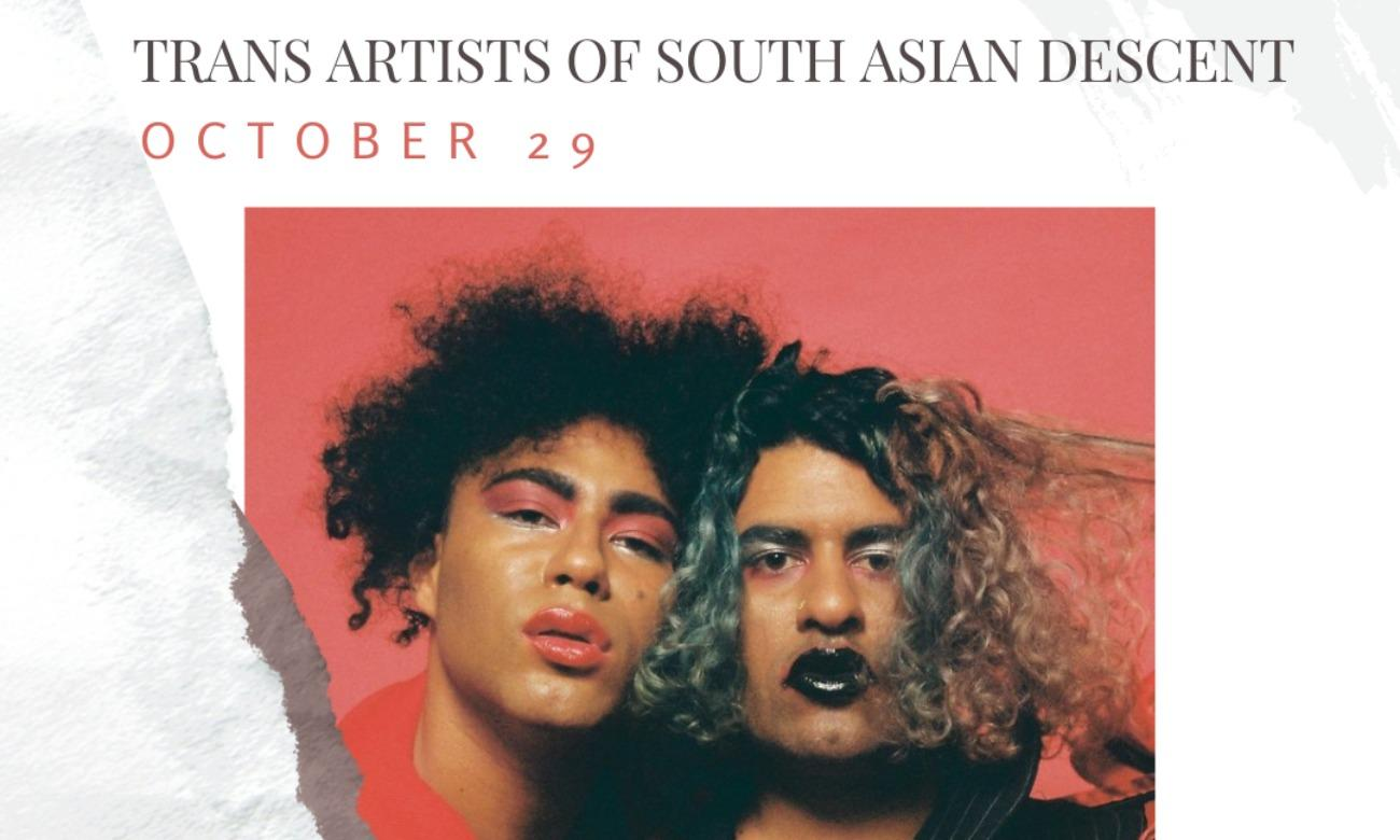PRIDE SAS Trans Artists of South Asian Descent