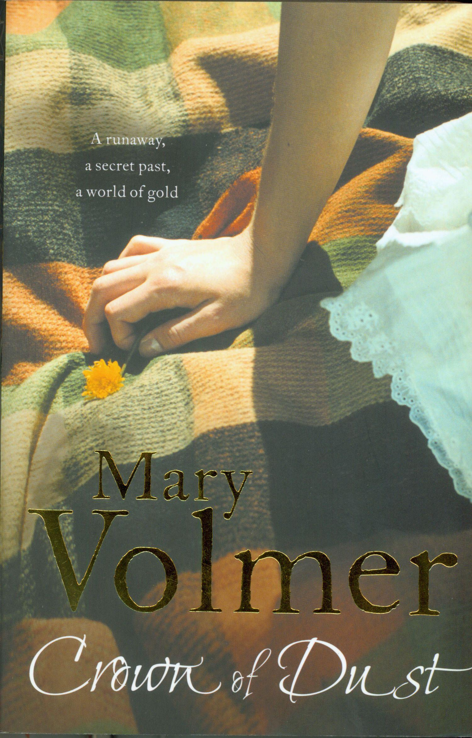CROWN OF DUST BY MARY VOLMER