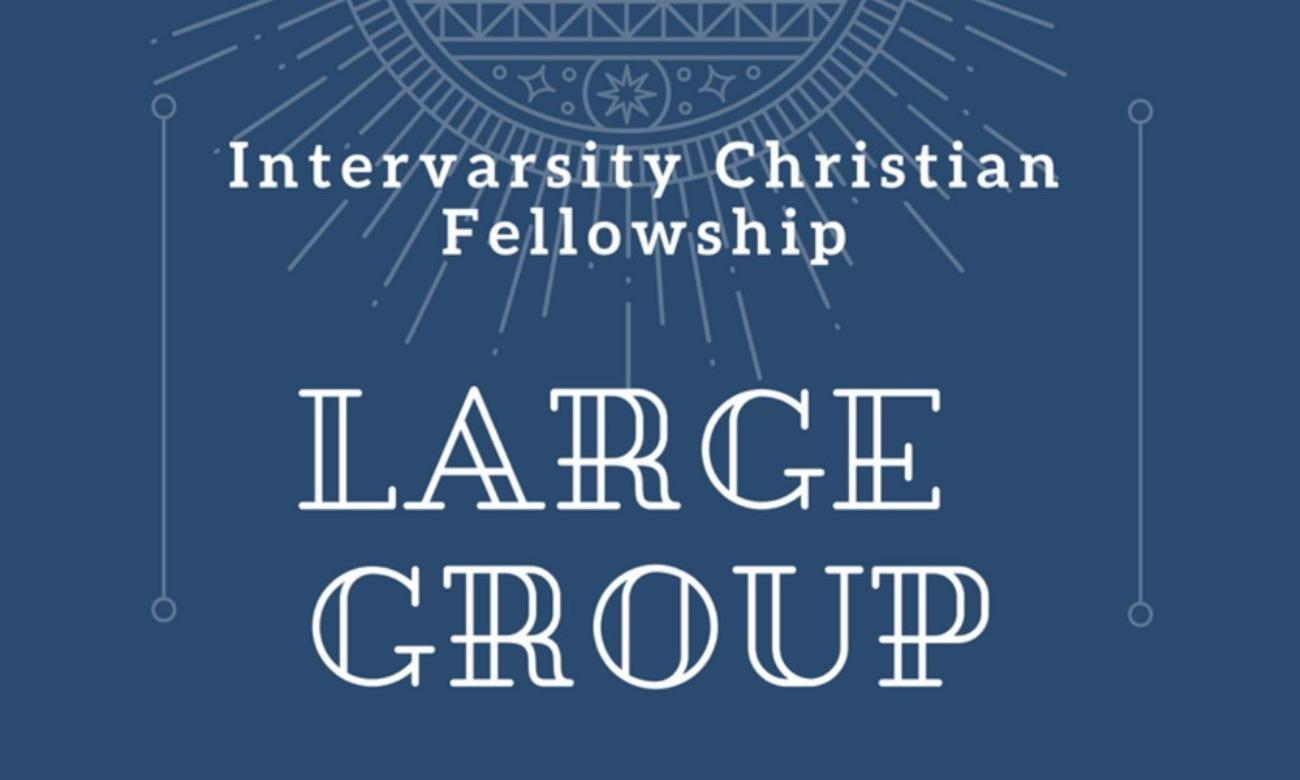 Intervarsity IVC Large Group