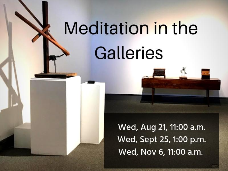 Meditation in the Galleries