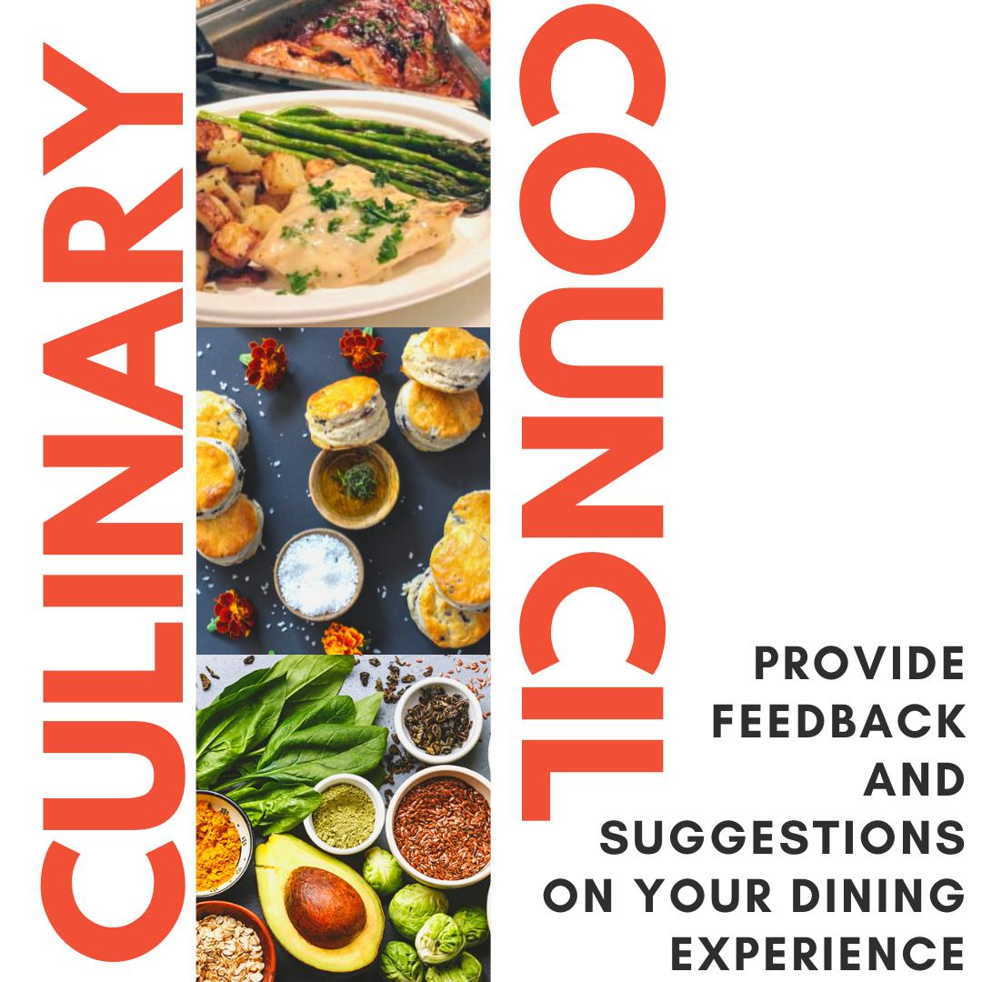 Culinary Council Meeting: Provide Feedback and Suggestions on Your Dining Experience