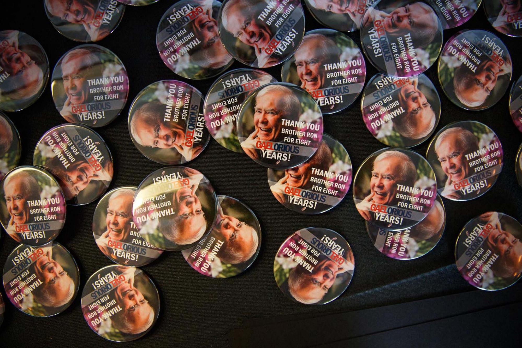Buttons said it all: Thank you, Brother Ron, for eight Gaelorious years.