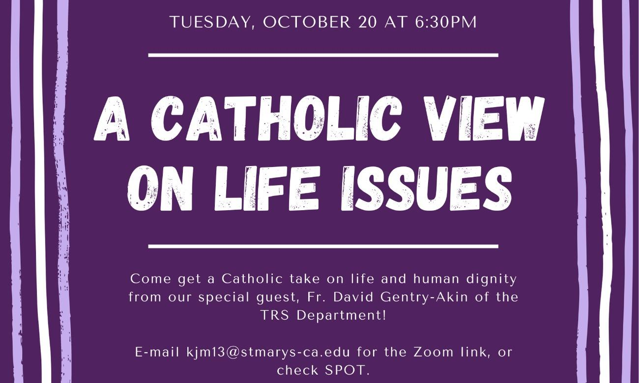 SMC Students For Life - A Catholic View on Life Issues