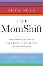 The Mom Shift