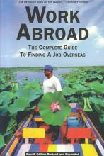 Cover image for Work Abroad: The Complete Guide to Finding a Job Overseas