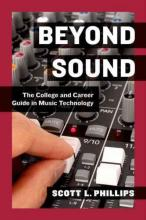 Cover of Beyond Sound: The College and Career Guide in Music Technology