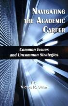 Cover of Navigating the Academic Career