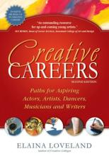 Creative Careers - Paths for Aspiring Actors, Artists, Dancers, Musicians and Writers