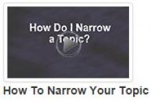 How to Narrow Your Topic
