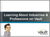 Link to learning about industries and professions on vault video